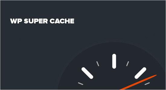 افزونه کش وردپرسWP Super Cache